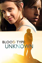 Blood Type: Unknown(2013) Poster - Movie Forum, Cast, Reviews
