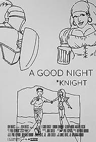 A Good Knight (2015)