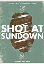 Shot at Sundown
