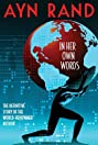 Ayn Rand: In Her Own Words (2011) Poster