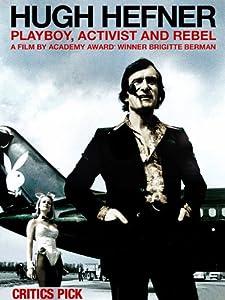 Sites to download latest movies Hugh Hefner: Playboy, Activist and Rebel [mkv]
