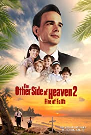 The Other Side of Heaven 2: Fire of Faith (2019) 1080p