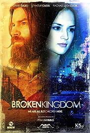 Broken Kingdom(2012) Poster - Movie Forum, Cast, Reviews