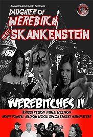 Daughter of Werebitch Meets Skankenstein Poster