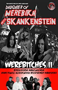 Site can download full movies Daughter of Werebitch Meets Skankenstein [mkv]