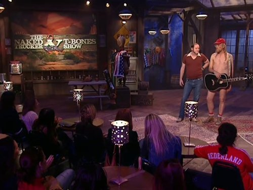 The Naked Trucker and T-Bones Show (2007)