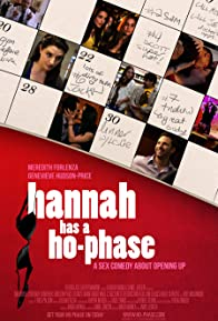 Primary photo for Hannah Has a Ho-Phase