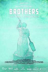 Braty. Ostannya spovid (2013)