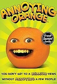 The Annoying Orange Poster - TV Show Forum, Cast, Reviews