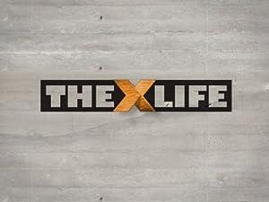 Where to stream The X Life