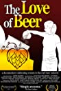 The Love of Beer