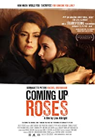 Primary photo for Coming Up Roses