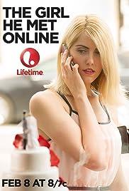 The Girl He Met Online(2014) Poster - Movie Forum, Cast, Reviews