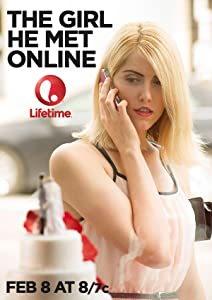 New movie full hd download The Girl He Met Online Canada [480x272]