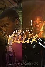 Half Good Killer