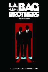 L.A. Bag Brothers (2009)