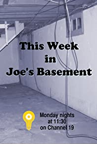 Primary photo for This Week in Joe's Basement