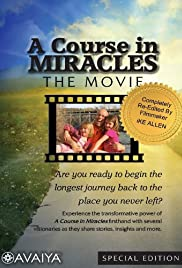 A Course In Miracles The Movie Documentary 2010