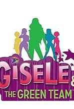 Gisele & the Green Team