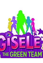 Gisele & the Green Team Poster