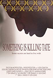 Something Is Killing Tate(2008) Poster - Movie Forum, Cast, Reviews