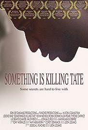 Something Is Killing Tate Poster
