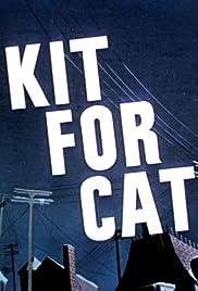 Kit for Cat Poster