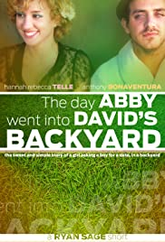 The Day Abby Went Into David's Backyard Poster