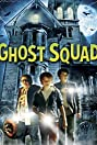 Ghost Squad (2015) Poster