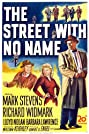 The Street with No Name (1948) Poster