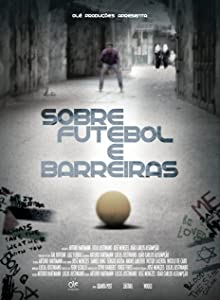 Top quality free movie downloads Sobre Futebol e Barreiras [BRRip]