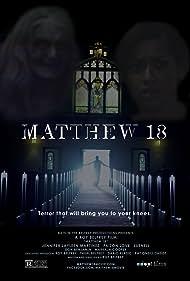 Matthew 18 (2014) Poster - Movie Forum, Cast, Reviews