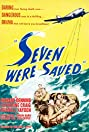 Seven Were Saved (1947) Poster