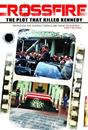 Crossfire: The Plot That Killed Kennedy Poster