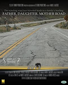 Best free downloadable movie site Father, Daughter, Mother Road USA [h264]