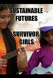 Sustainable Futures: Survivor Girls Poster