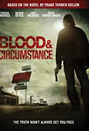 Blood and Circumstance Poster