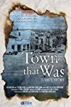 The Town That Was (2007)