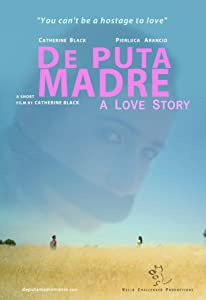 Watch 2018 movie trailers De Puta Madre: A Love Story by [1280x720p]