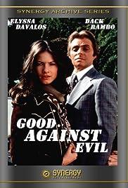Good Against Evil(1977) Poster - Movie Forum, Cast, Reviews