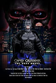 Caped Crusader: The Dark Hours Poster