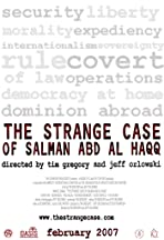 The Strange Case of Salman abd al Haqq