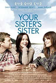 Mark Duplass, Emily Blunt, and Rosemarie DeWitt in Your Sister's Sister (2011)