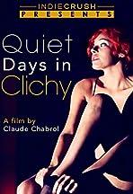 Jours tranquilles à Clichy