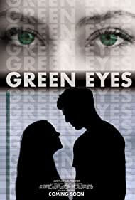 Green Eyes (2013) Poster - Movie Forum, Cast, Reviews