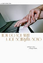 How Do You Write a Joe Schermann Song