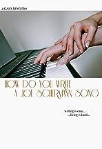 How Do You Write a Joe Schermann Song