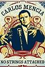 Carlos Mencia: No Strings Attached (2006) Poster
