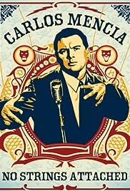 Carlos Mencia: No Strings Attached Poster
