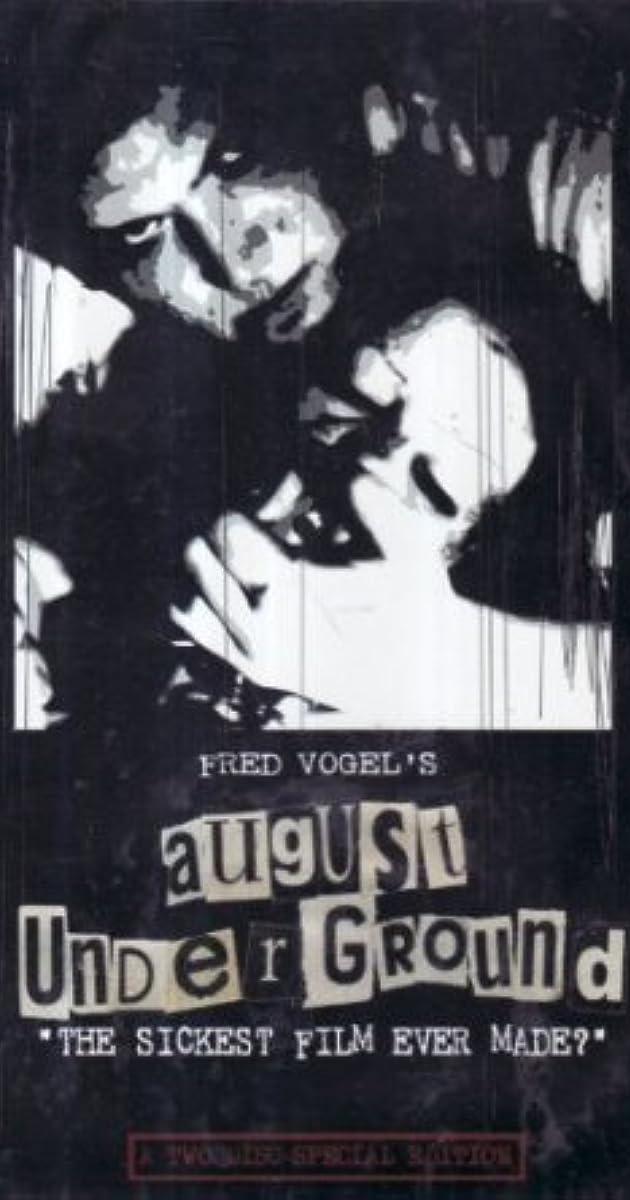 La risa excusa Abolladura  August Underground (Video 2001) - August Underground (Video 2001) - User  Reviews - IMDb
